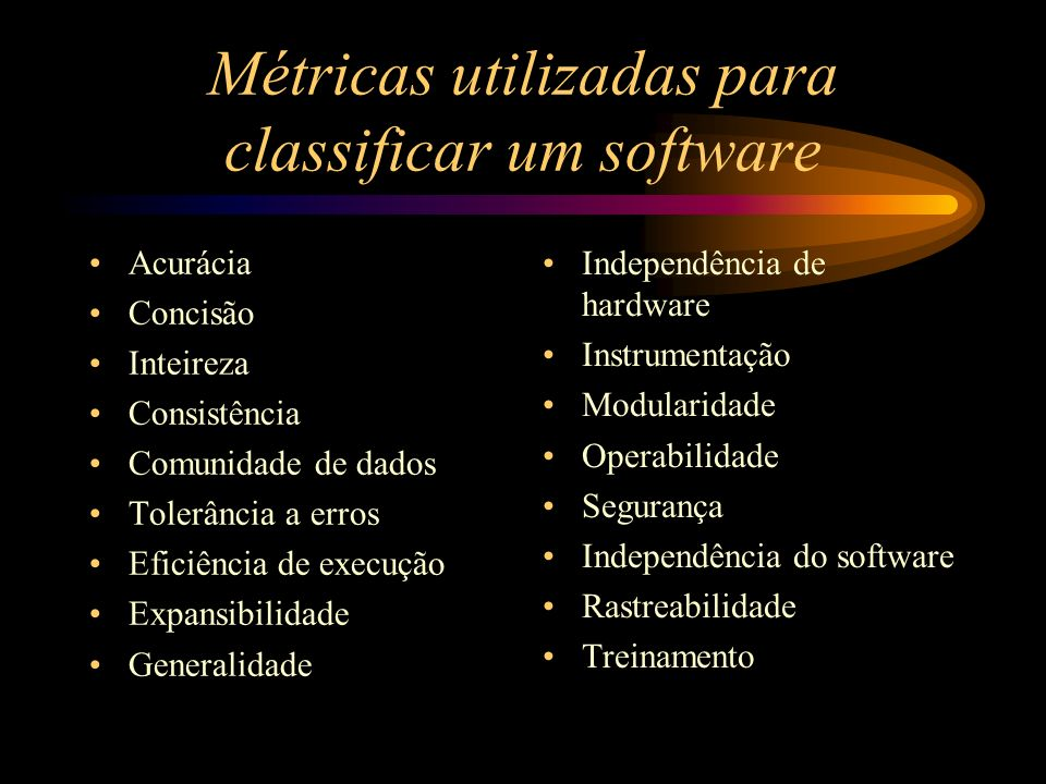 Métricas utilizadas para classificar um software