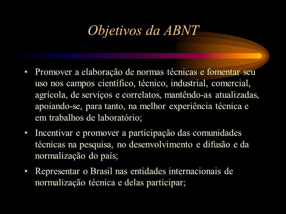 Objetivos da ABNT