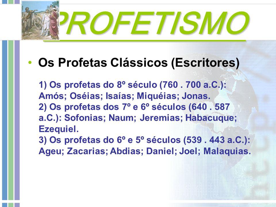 PROFETISMO Os Profetas Clássicos (Escritores)