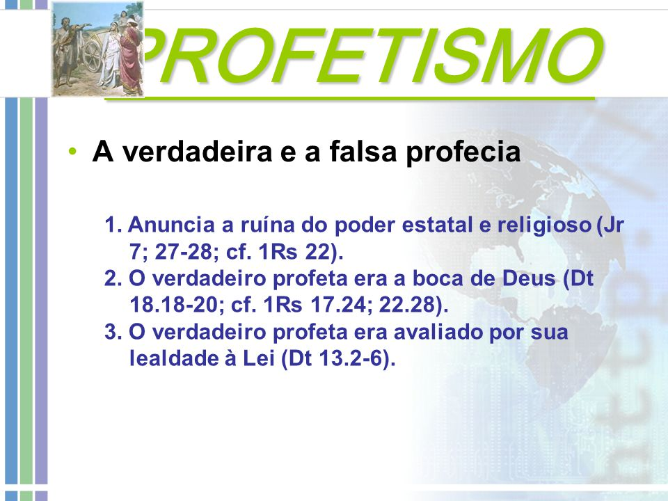 PROFETISMO A verdadeira e a falsa profecia