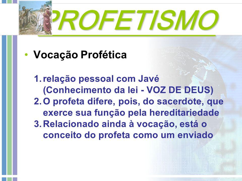 PROFETISMO Vocação Profética
