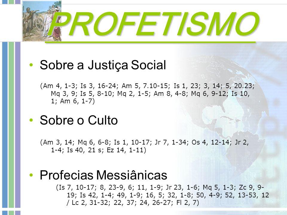 PROFETISMO Sobre a Justiça Social Sobre o Culto Profecias Messiânicas