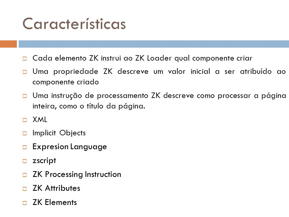 Características Expresion Language zscript ZK Processing Instruction