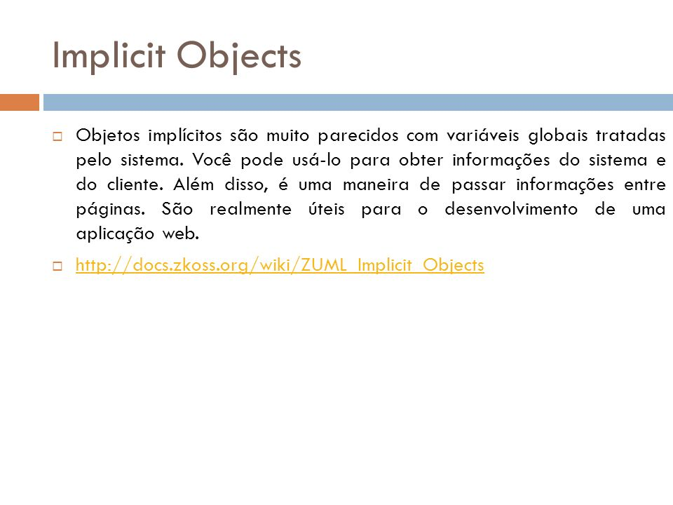 Implicit Objects
