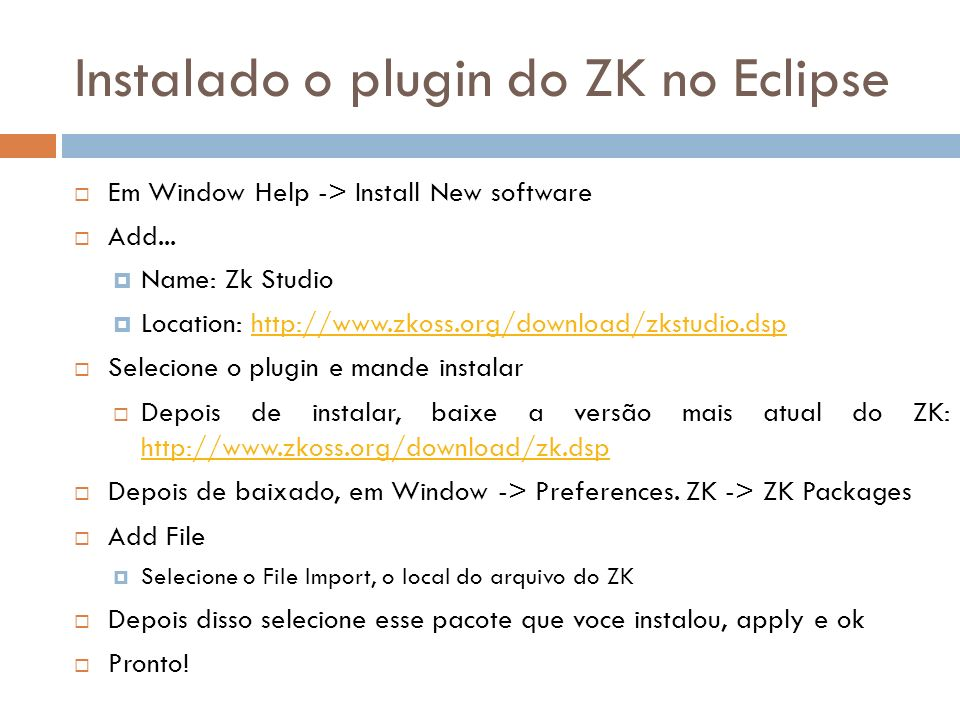 Instalado o plugin do ZK no Eclipse
