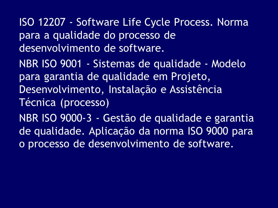 ISO 12207 - Software Life Cycle Process