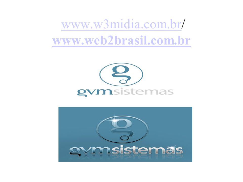 www.w3midia.com.br/ www.web2brasil.com.br