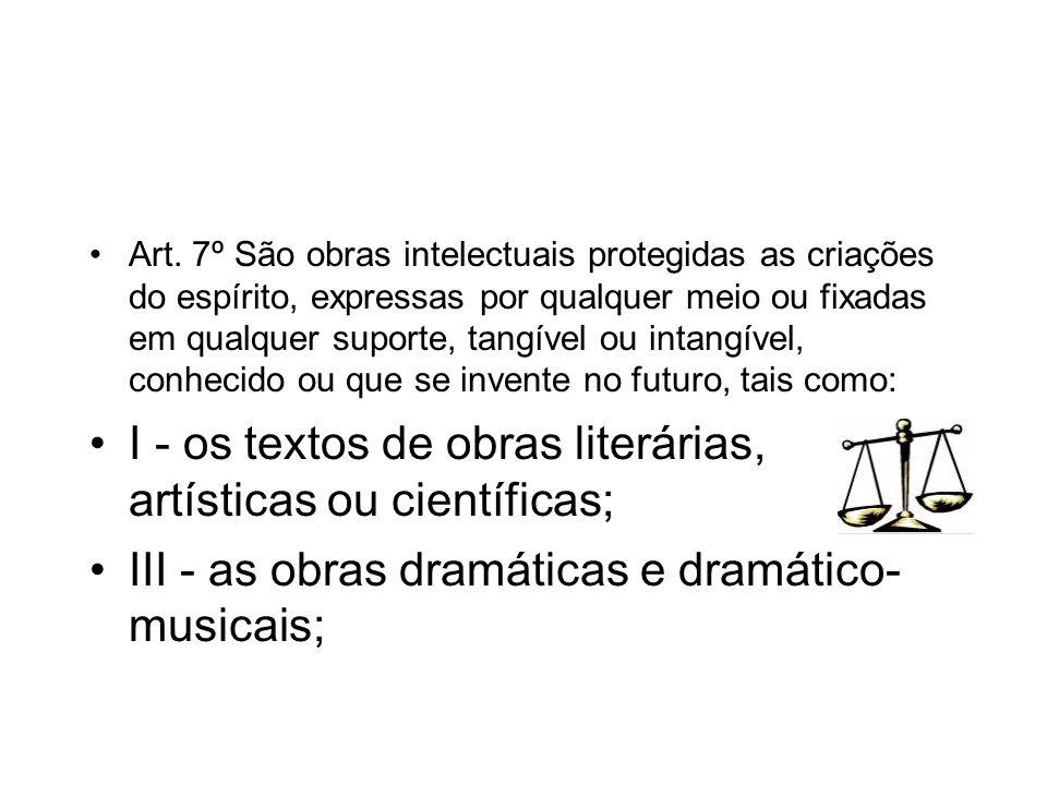 I - os textos de obras literárias, artísticas ou científicas;