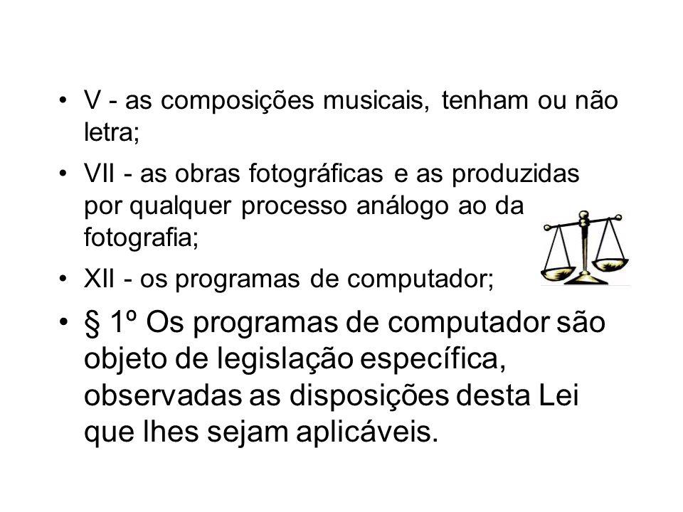 V - as composições musicais, tenham ou não letra;
