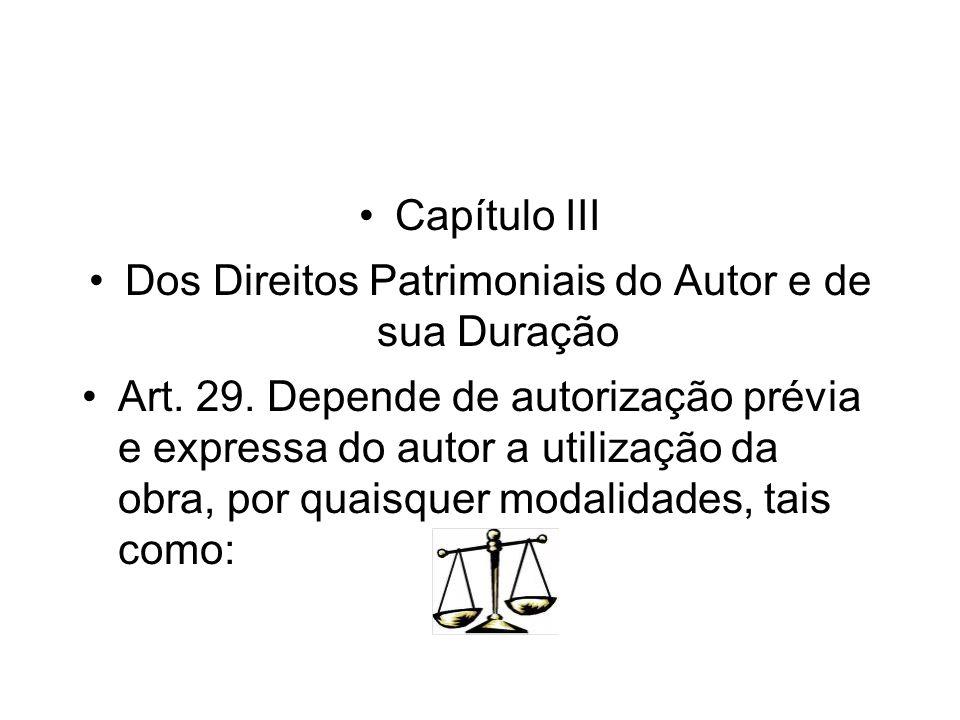 Dos Direitos Patrimoniais do Autor e de sua Duração