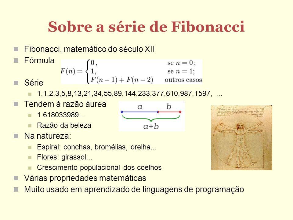 Sobre a série de Fibonacci