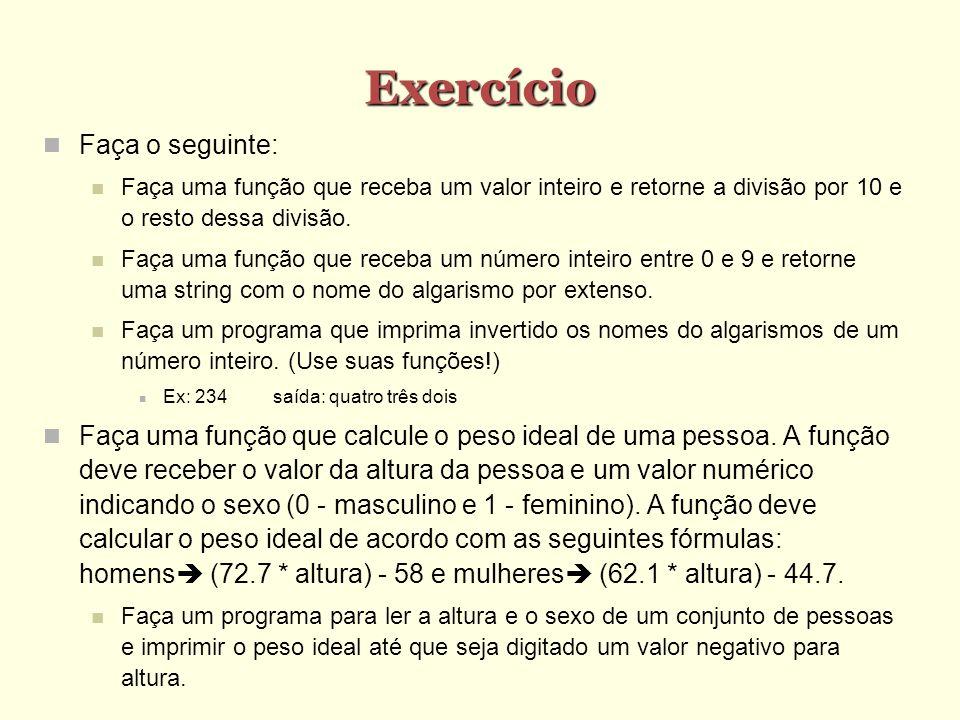 Exercício Faça o seguinte: