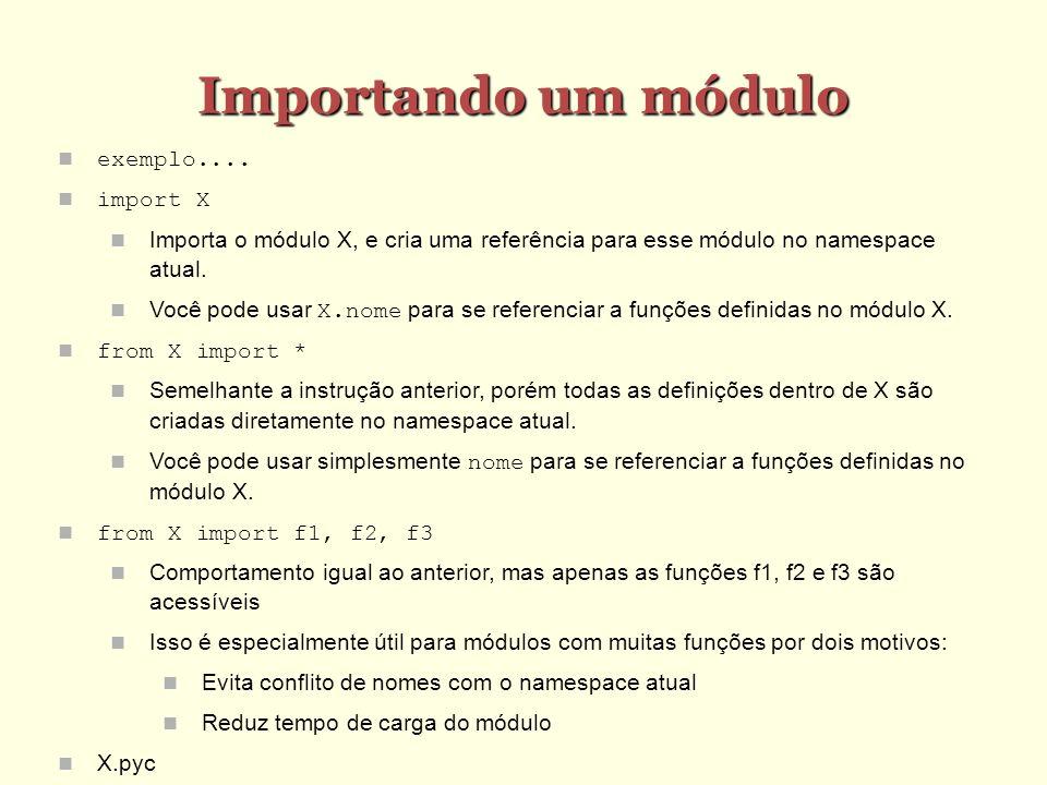 Importando um módulo exemplo.... import X
