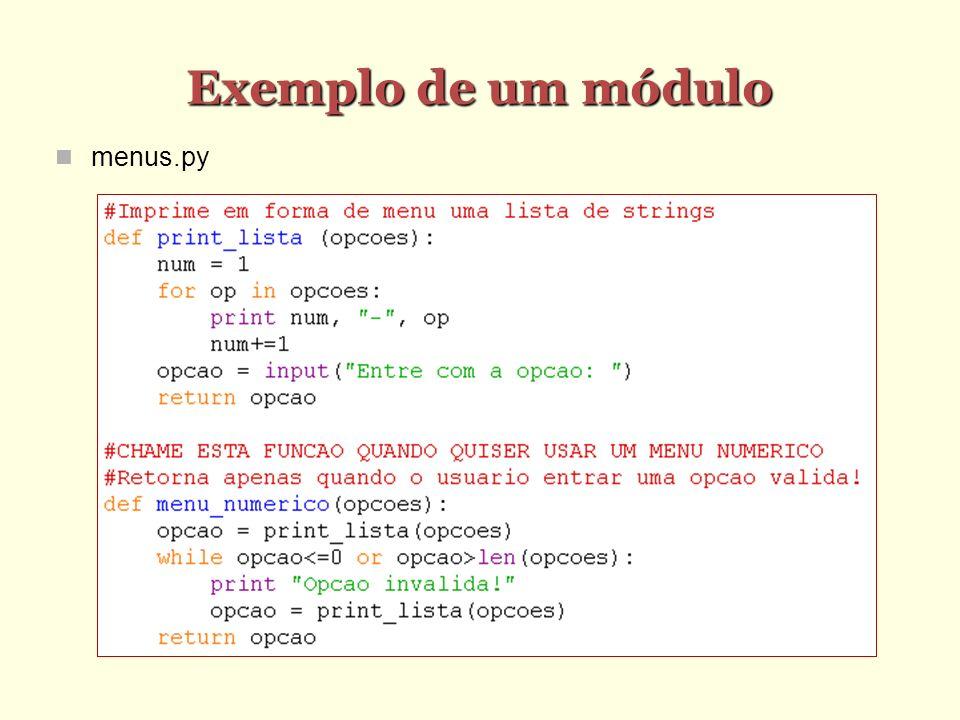 Exemplo de um módulo menus.py