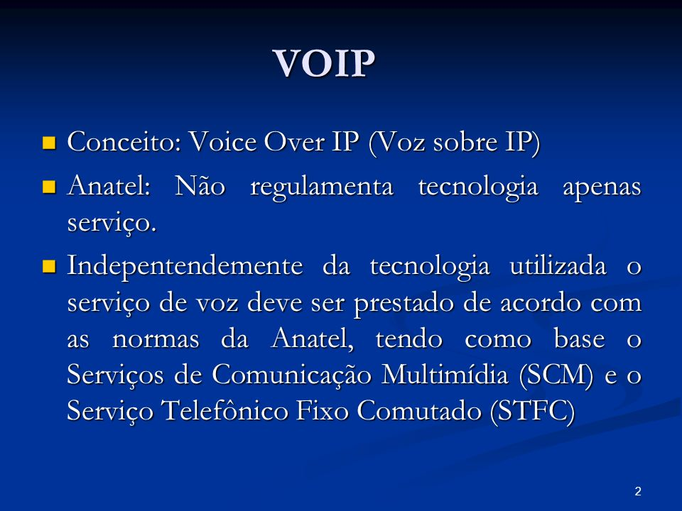 VOIP Conceito: Voice Over IP (Voz sobre IP)