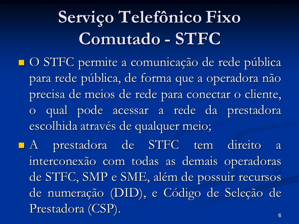 Serviço Telefônico Fixo Comutado - STFC