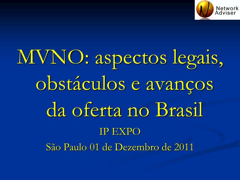 MVNO: aspectos legais, obstáculos e avanços da oferta no Brasil