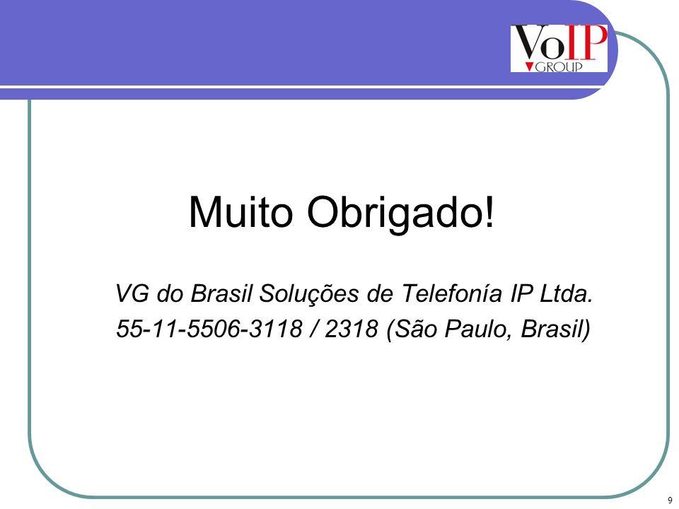 55-11-5506-3118 / 2318 (São Paulo, Brasil)
