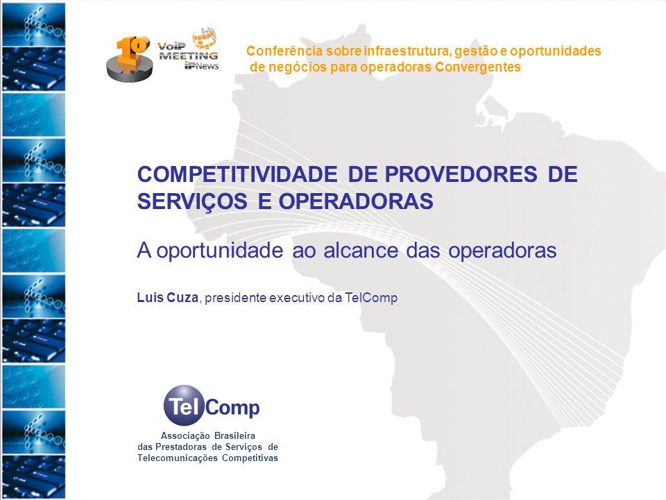 COMPETITIVIDADE DE PROVEDORES DE SERVIÇOS E OPERADORAS