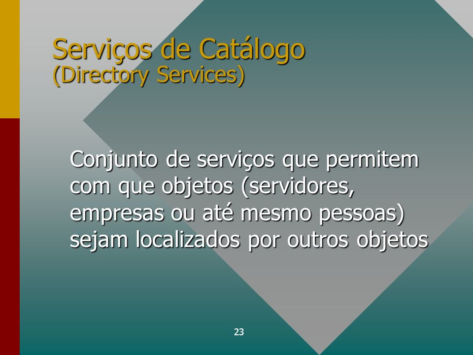 Serviços de Catálogo (Directory Services)
