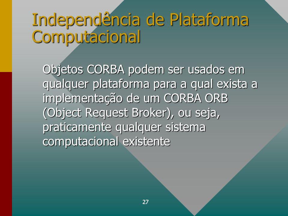 Independência de Plataforma Computacional