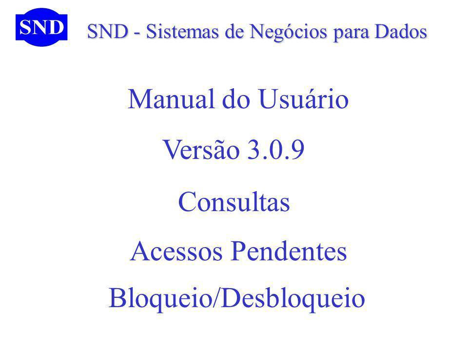 Bloqueio/Desbloqueio Versão 3.0.9