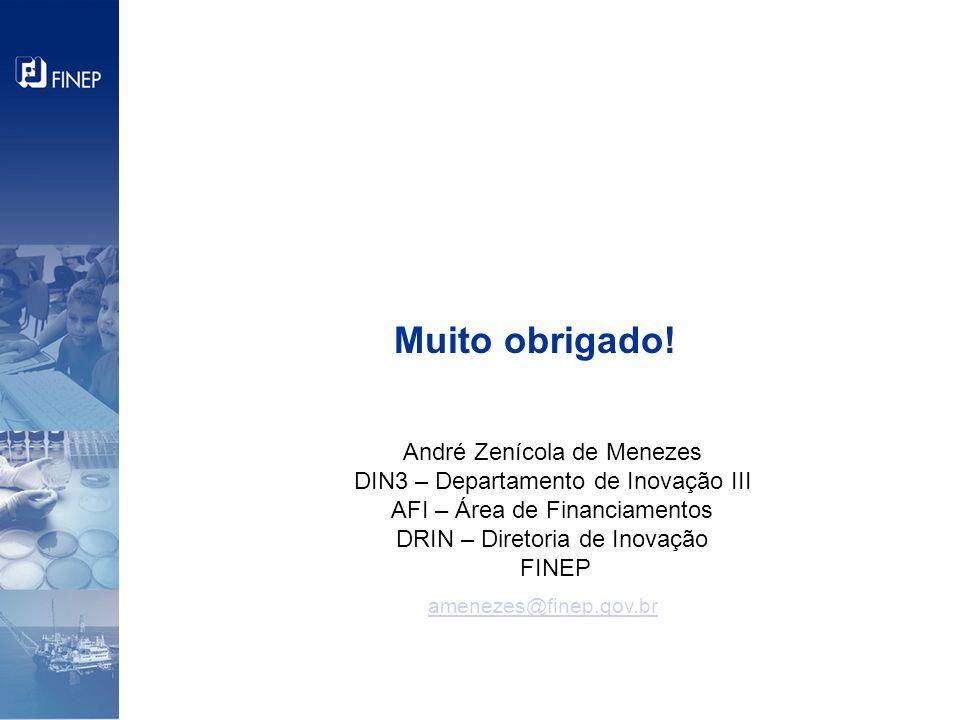 Muito obrigado! André Zenícola de Menezes