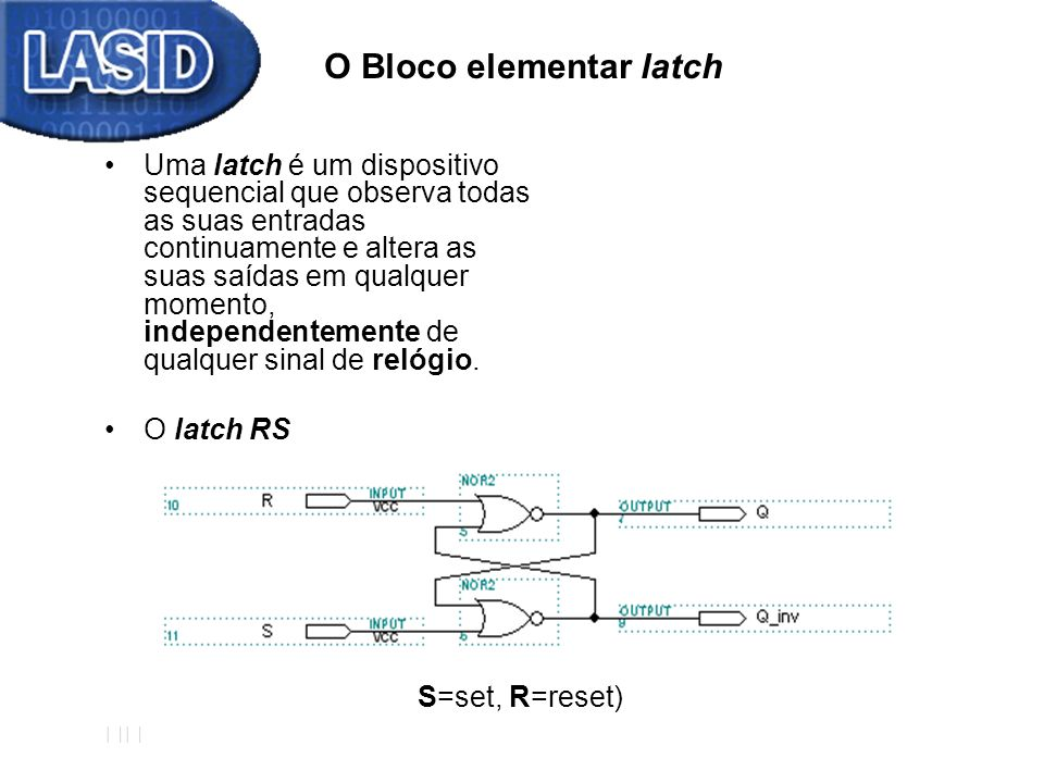 O Bloco elementar latch