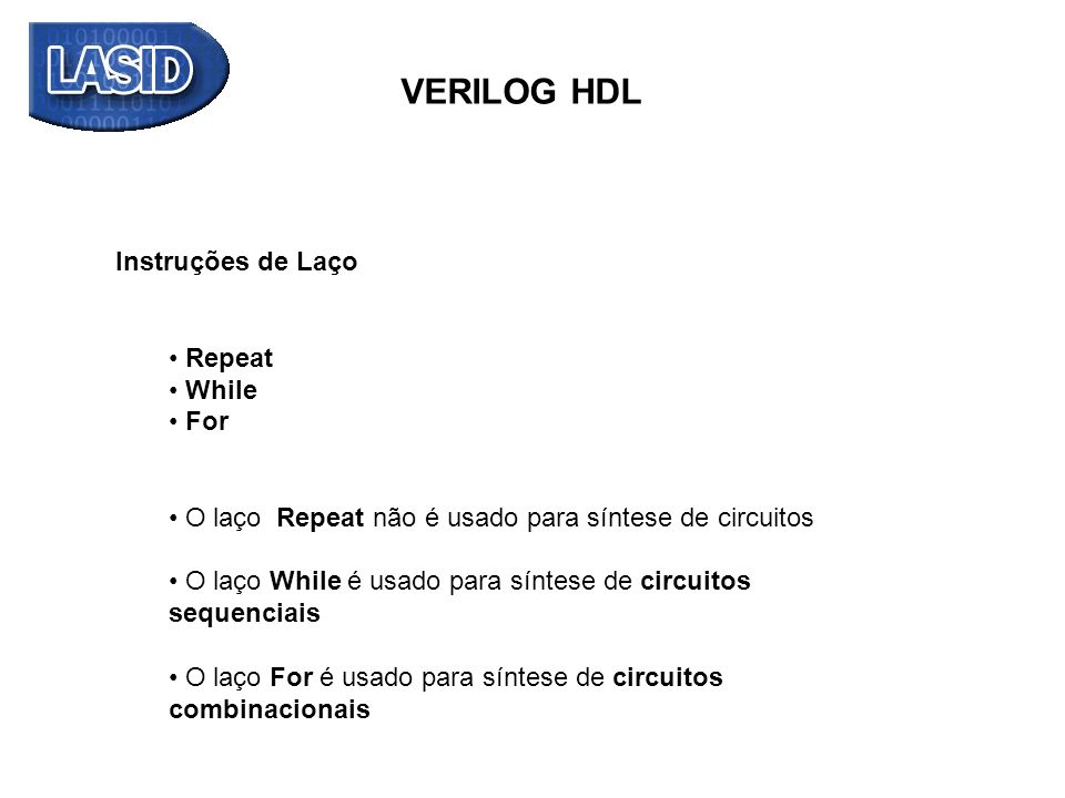 VERILOG HDL Instruções de Laço Repeat While For