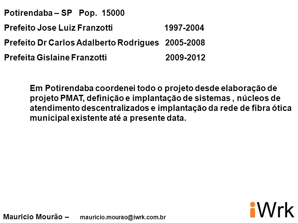 Prefeito Jose Luiz Franzotti 1997-2004