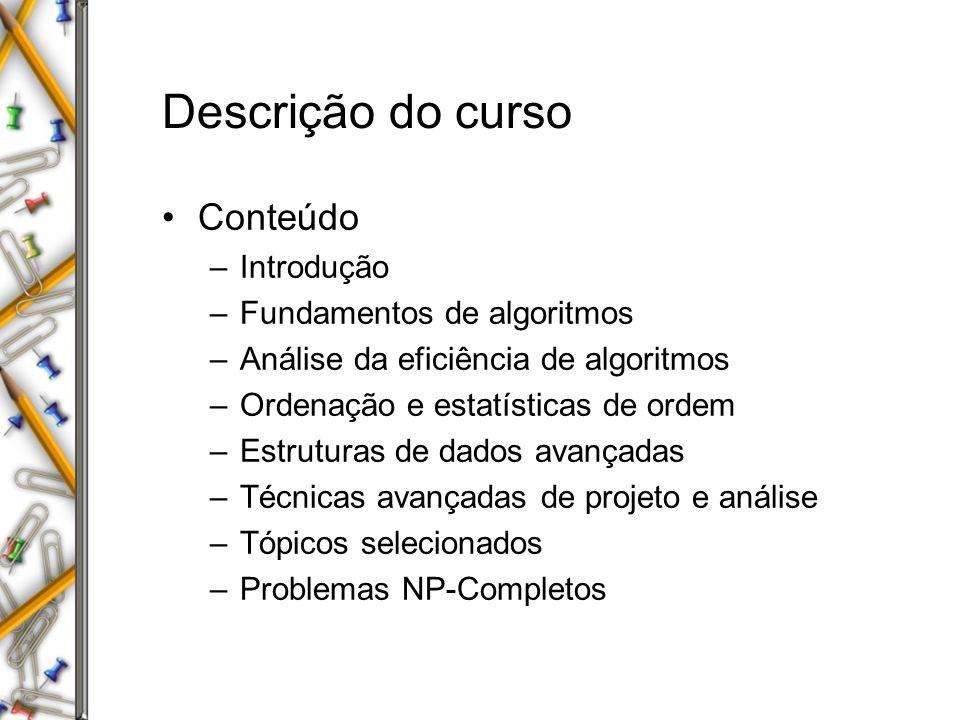 Descrição do curso Conteúdo Introdução Fundamentos de algoritmos
