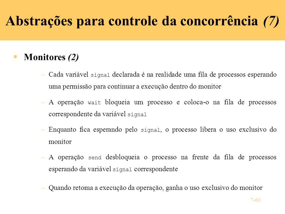 Abstrações para controle da concorrência (7)