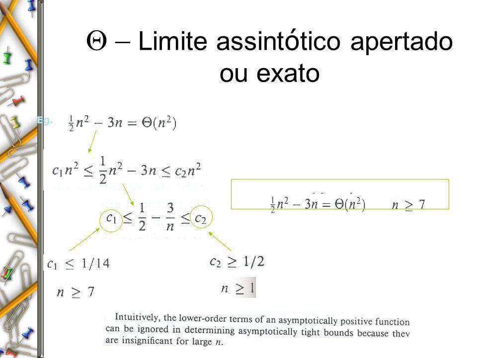 Q - Limite assintótico apertado ou exato