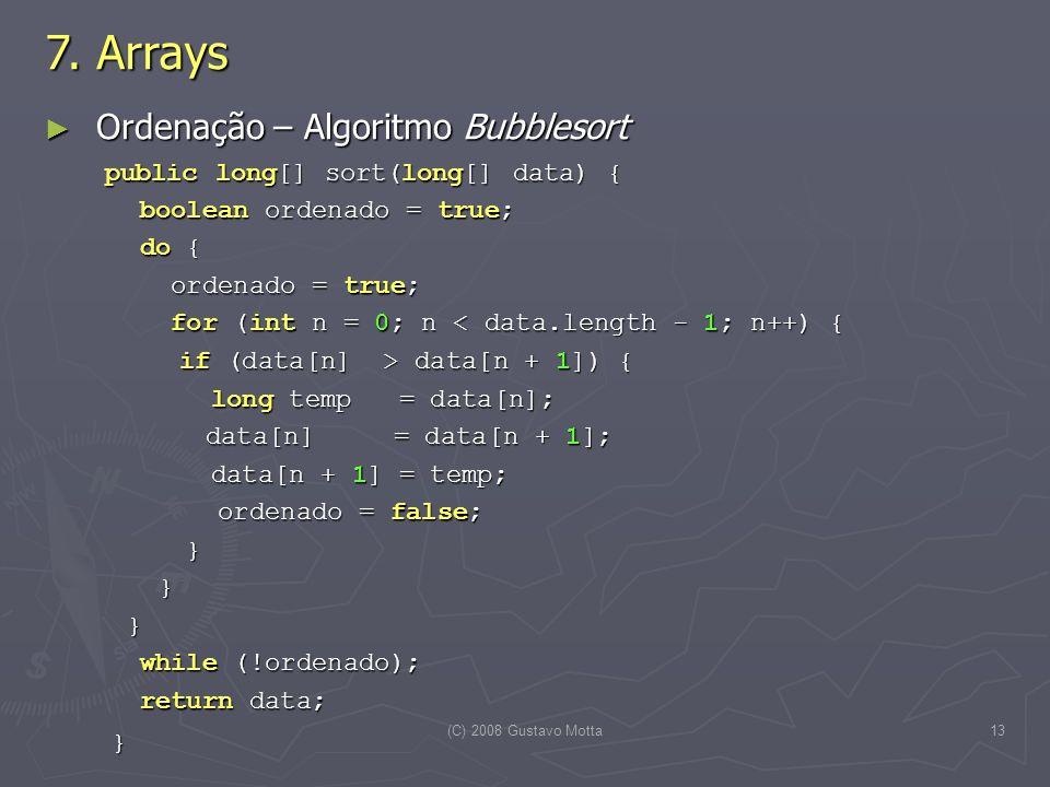 7. Arrays Ordenação – Algoritmo Bubblesort