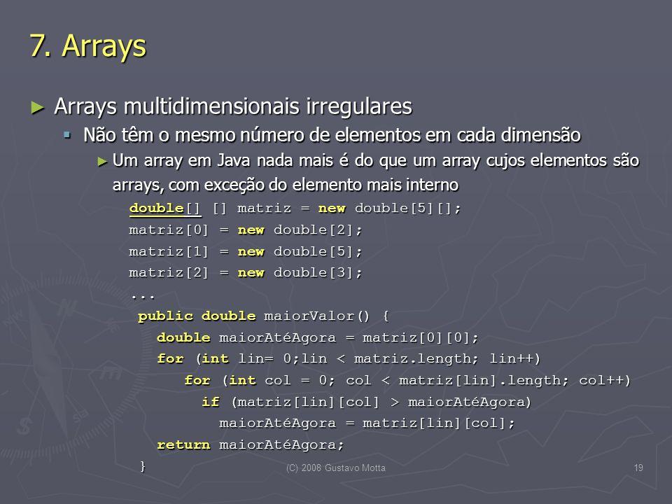 7. Arrays Arrays multidimensionais irregulares