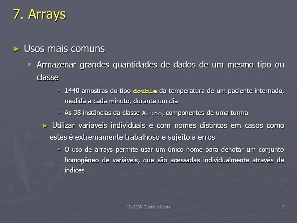 7. Arrays Usos mais comuns