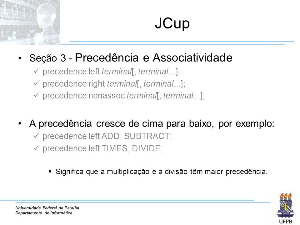 JCup Seção 3 - Precedência e Associatividade