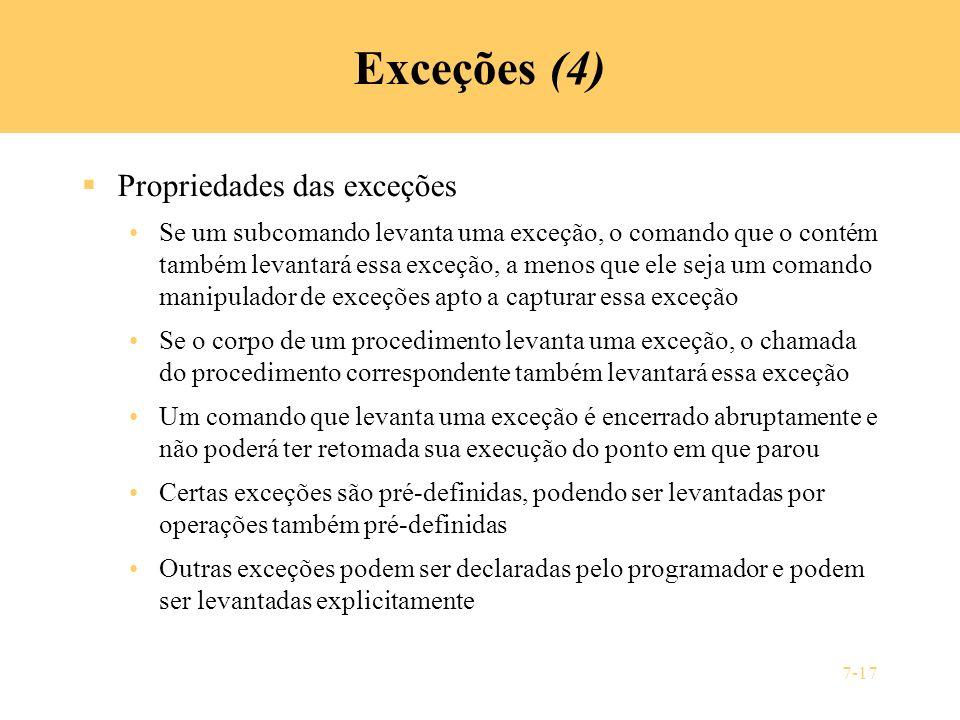Exceções (4) Propriedades das exceções