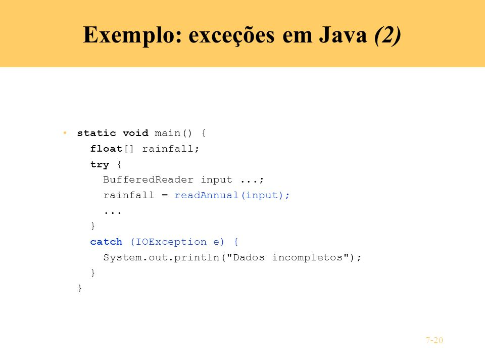Exemplo: exceções em Java (2)