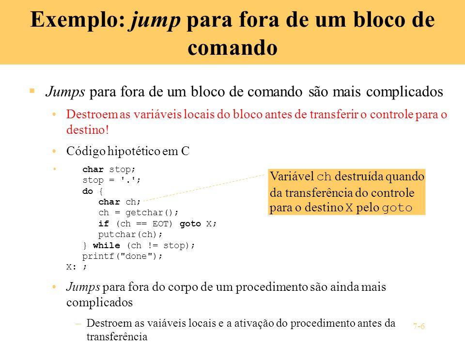 Exemplo: jump para fora de um bloco de comando
