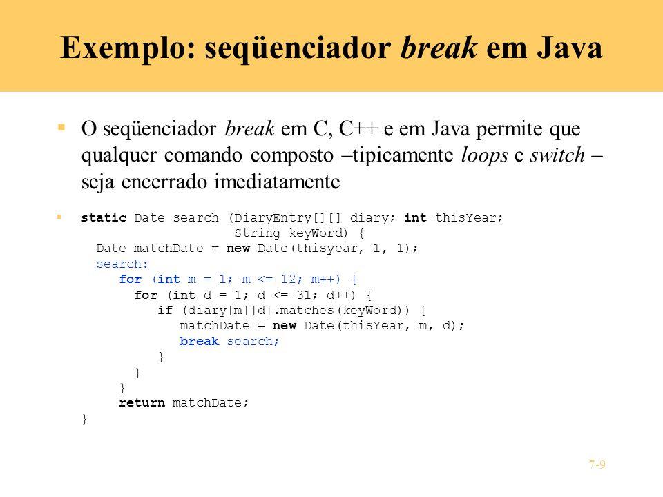 Exemplo: seqüenciador break em Java
