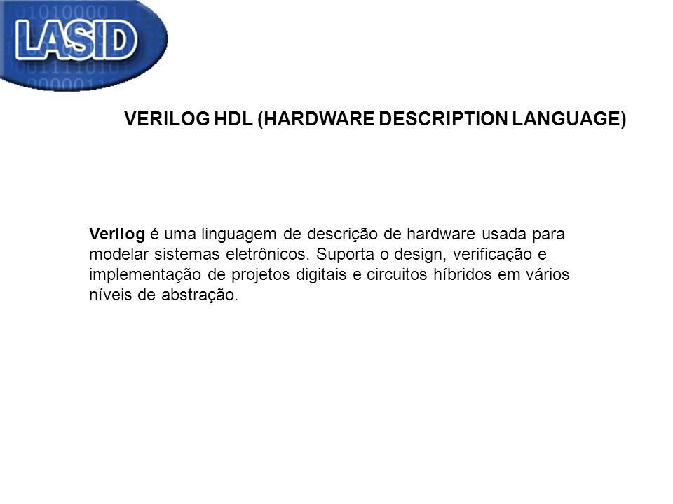 VERILOG HDL (HARDWARE DESCRIPTION LANGUAGE)