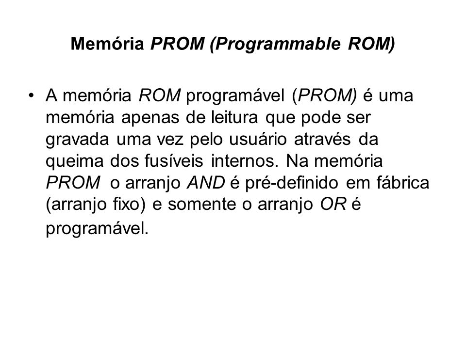 Memória PROM (Programmable ROM)