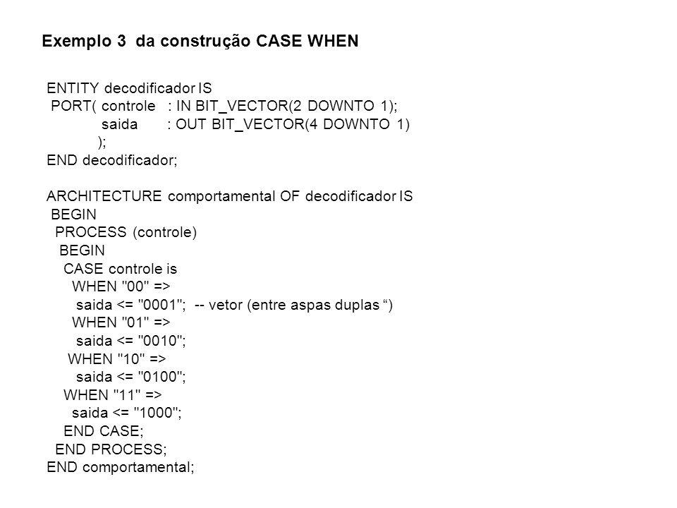 Exemplo 3 da construção CASE WHEN
