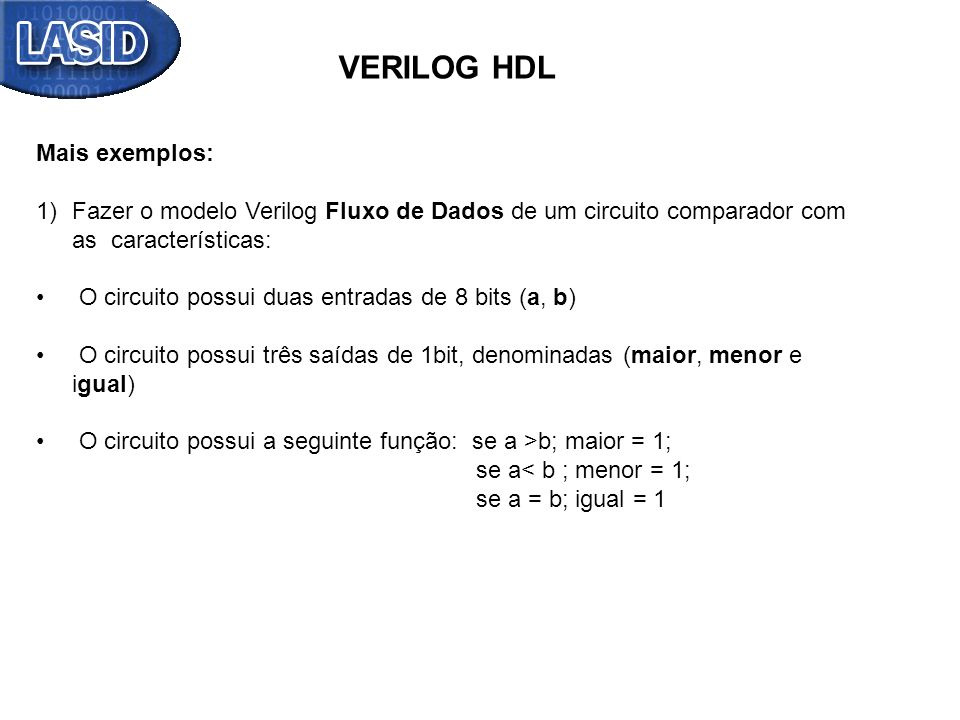VERILOG HDL Mais exemplos: