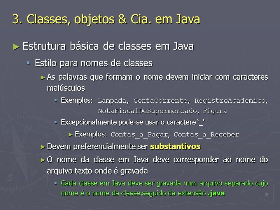 3. Classes, objetos & Cia. em Java