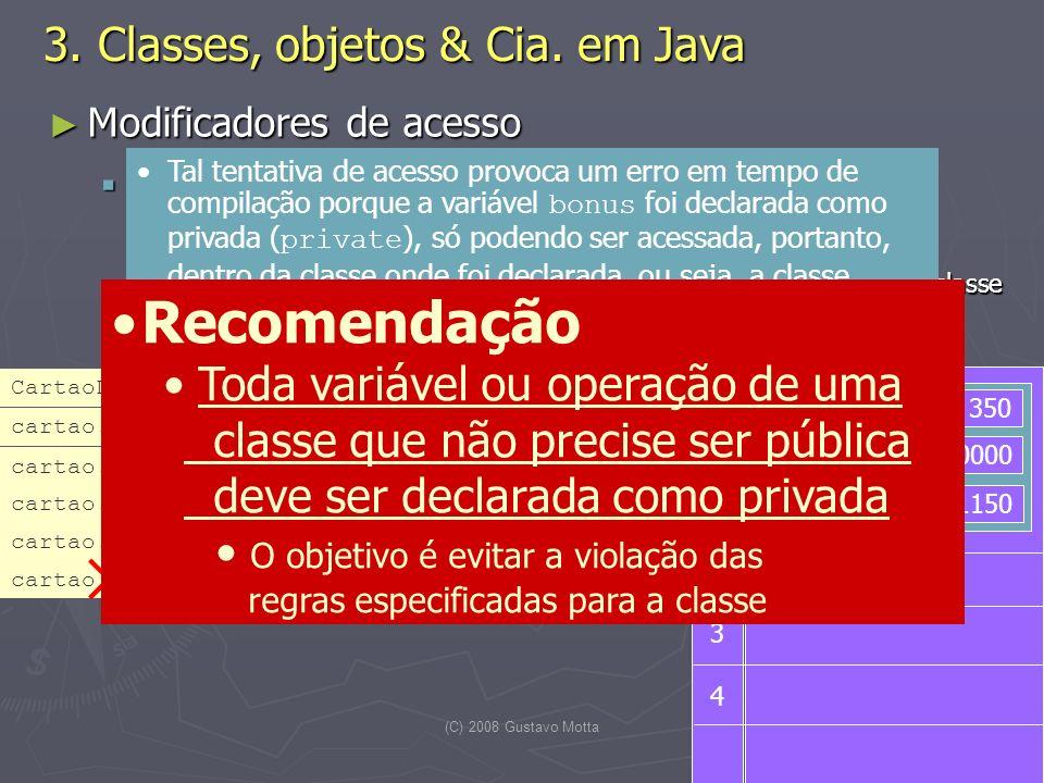  Recomendação 3. Classes, objetos & Cia. em Java