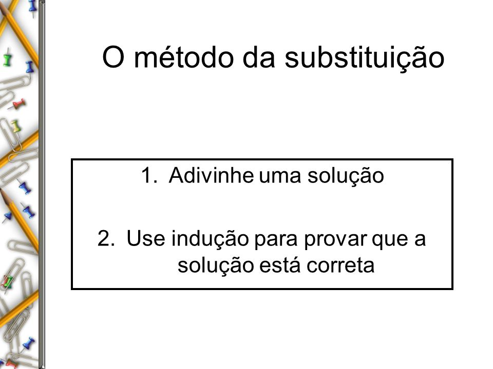 O método da substituição