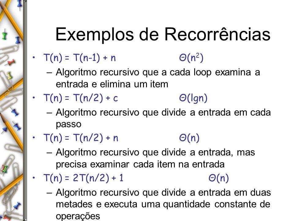 Exemplos de Recorrências