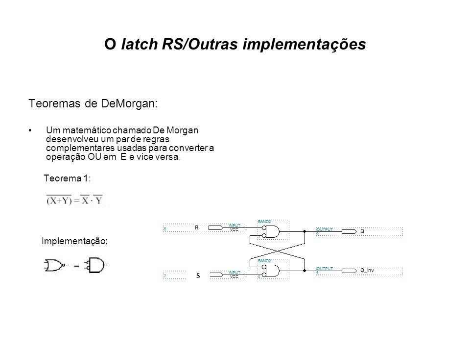 O latch RS/Outras implementações